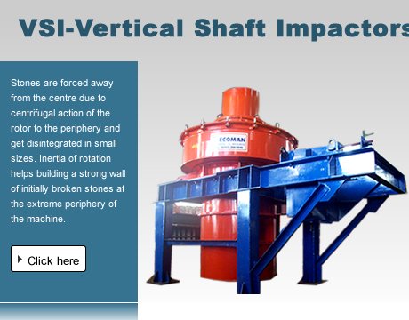 VSI-Vertical Shaft Impactors